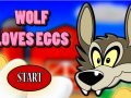 Wolf Loves Eggs